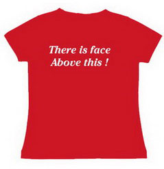 T - Shirts-Face Above This! - Slogan Printed T - shirt for Women